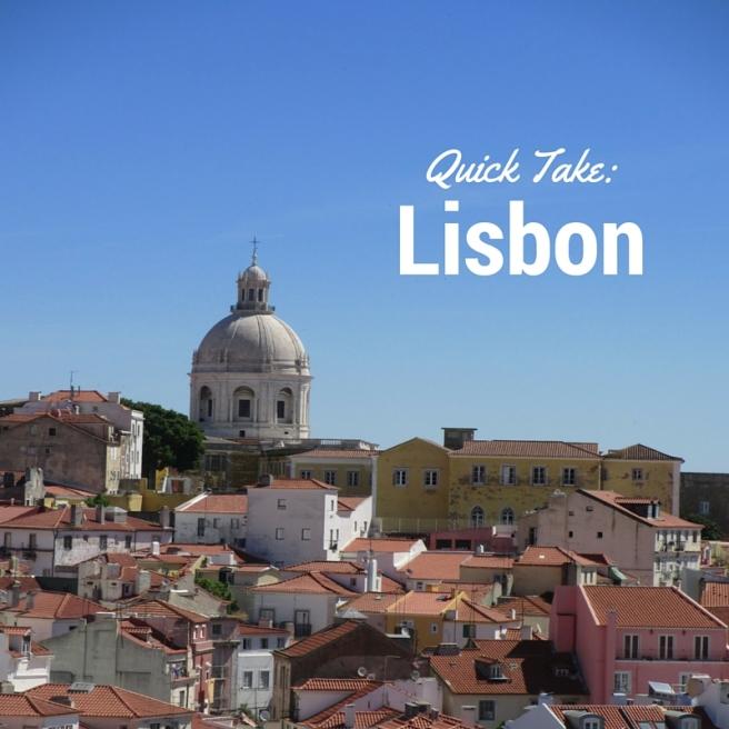 Quick Take_Lisbon