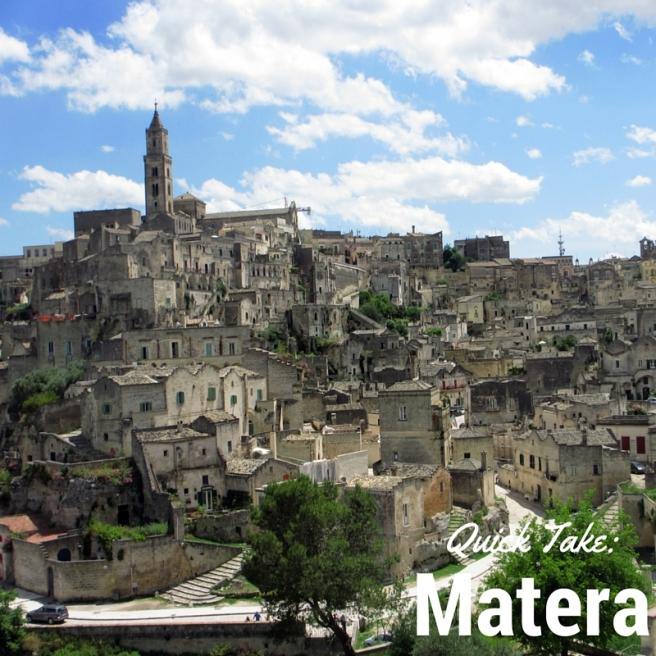 Quick Take_Matera